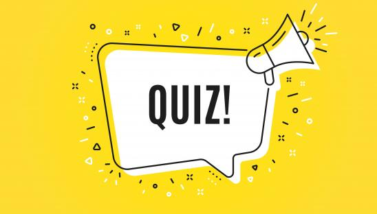 A stock image of the word quiz in a speech bubble with a yellow background